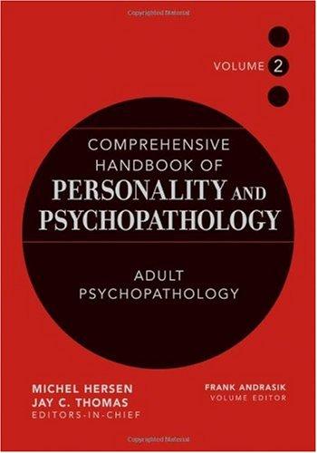 Comprehensive Handbook of Personality and Psychopathology , Adult Psychopathology (Volume 2)