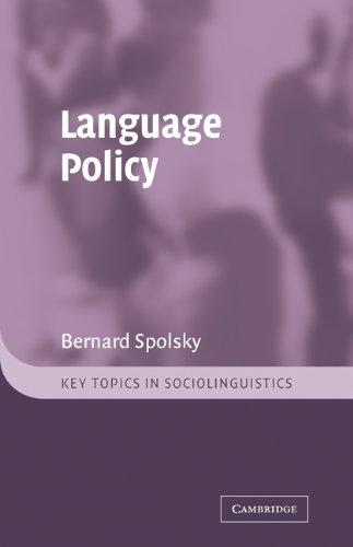 Language Policy (Key Topics in Sociolinguistics)