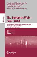 The Semantic Web – ISWC 2010: 9th International Semantic Web Conference, ISWC 2010, Shanghai, China, November 7-11, 2010, Revised Selected Papers, Par