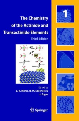The Chemistry of the Actinide and Transactinide Elements (5 Volume Set) (v. 1-5)