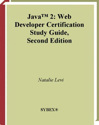 Java 2 Web Developer Certification Study Guide, 2nd Edition