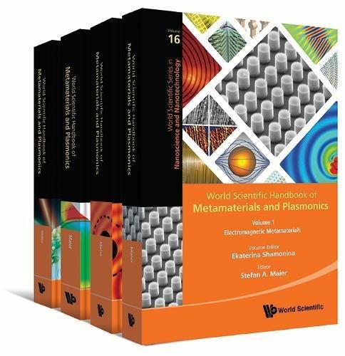 World Scientific Handbook of Metamaterials and Plasmonics: (In 4 Volumes)