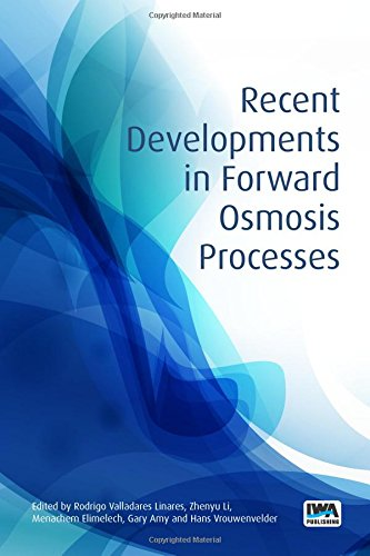 Recent Developments in Forward Osmosis Processes