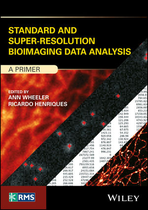 Standard and Super‐Resolution Bioimaging Data Analysis: A Primer