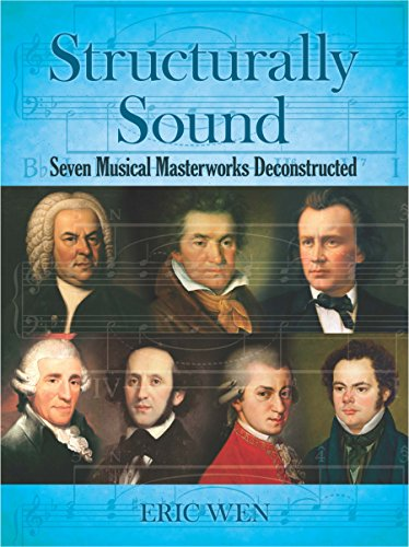 Structurally Sound: Seven Musical Masterworks Deconstructed