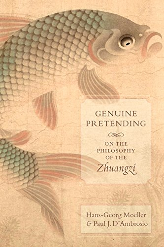 Genuine Pretending: On the Philosophy of the Zhuangzi