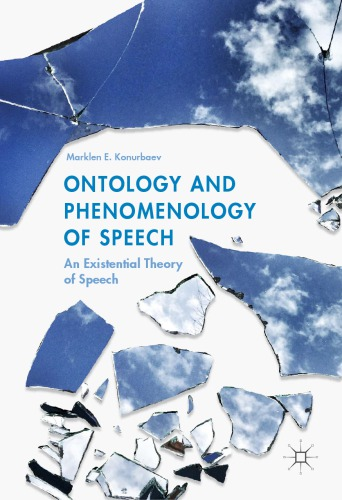 Ontology and Phenomenology of Speech: An Existential Theory of Speech