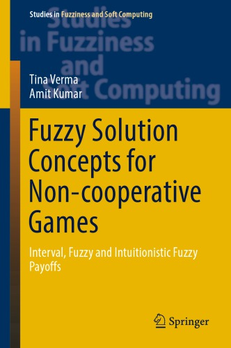 Fuzzy Solution Concepts for Non-cooperative Games. Interval, Fuzzy and Intuitionistic Fuzzy Payoffs