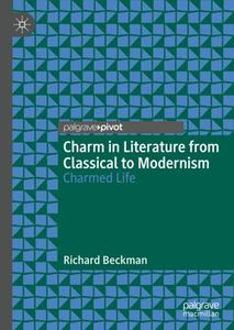 Charm in Literature from Classical to Modernism: Charmed Life
