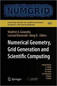 Numerical Geometry, Grid Generation and Scientific Computing: Proceedings of the 9th International Conference, NUMGRID 2