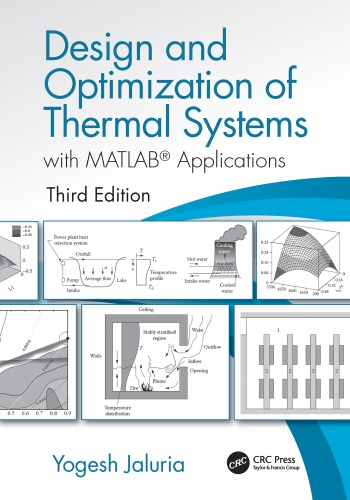 Design And Optimization Of Thermal Systems, With MATLAB® Applications