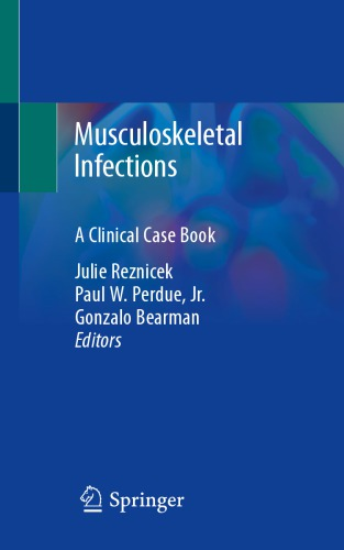 Musculoskeletal Infections: A Clinical Case Book