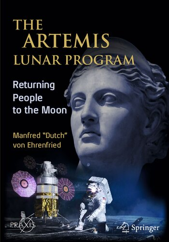 The Artemis Lunar Program: Returning People to the Moon