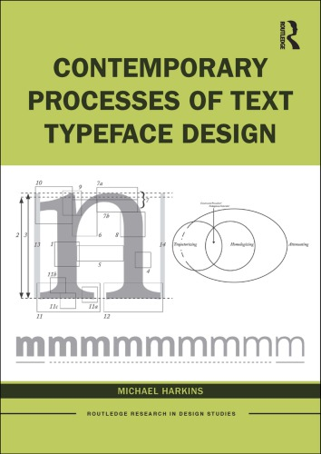 Contemporary Processes Of Text Typeface Design