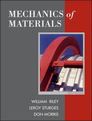 حل مسائل مکانیک مواد یا مقاومت مصالح ویلیام رایلی و لروی استورجس به صورت PDF و به زبان انگلیسی در 1283 صفحه
