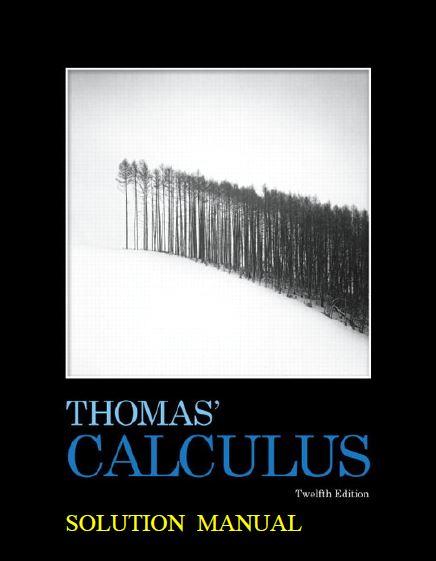 حل مسائل کامل حساب دیفرانسیل و انتگرال جورج توماس به صورت PDF و به زبان انگلیسی در 1022 صفحه