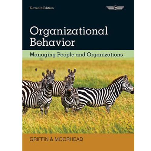 Organizational Behavior: Managing People and Organizations