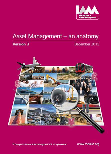 متن کامل انگلیسی _ کتاب_مدیریت دارایی های فیزیکی - یک آناتومی _ َAsset Management-an anatomy_IAM_v3_2015