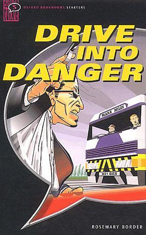 Drive into Danger به سوی خطر