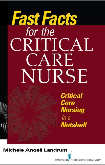 دانلود کتاب fast facts for the Critical Care Nurse(حقیقت های صریح در رابطه با مراقبت پرستاران)