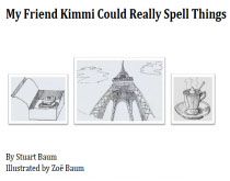 My Friend Kimmi Could Really Spell Things